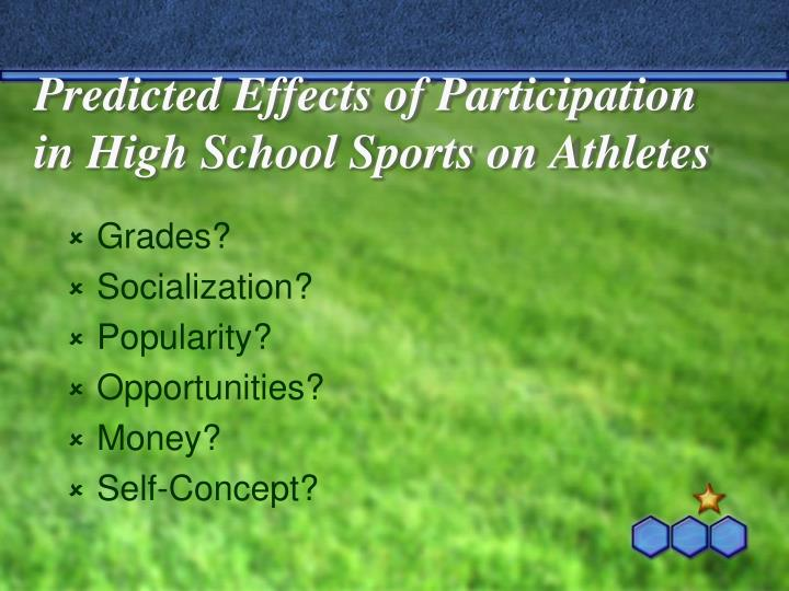 Predicted Effects of Participation in High School Sports on Athletes