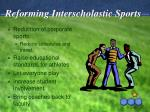 reforming interscholastic sports