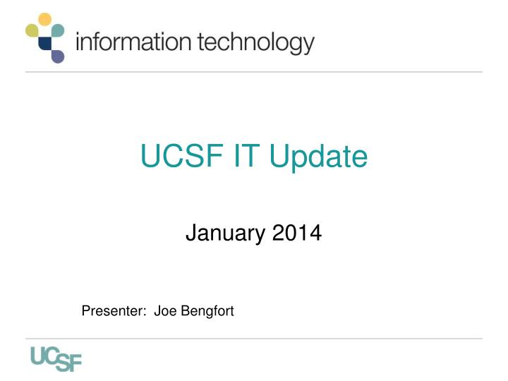 Ucsf it update