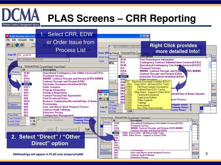 PLAS Screens – CRR Reporting