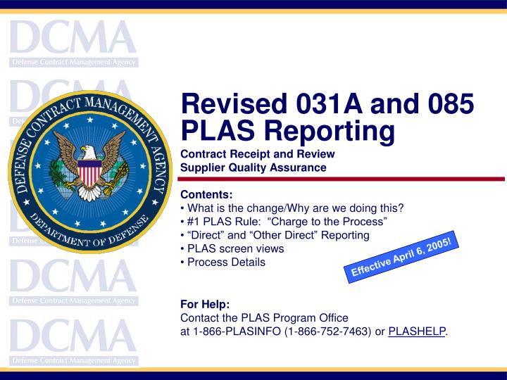 Revised 031A and 085 PLAS Reporting