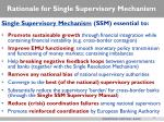 rationale for single supervisory mechanism