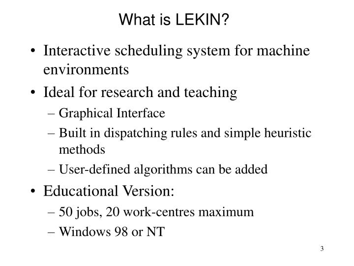 What is LEKIN?