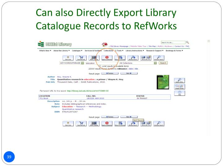 Can also Directly Export Library Catalogue Records to RefWorks
