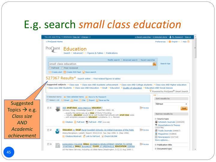 E.g. search