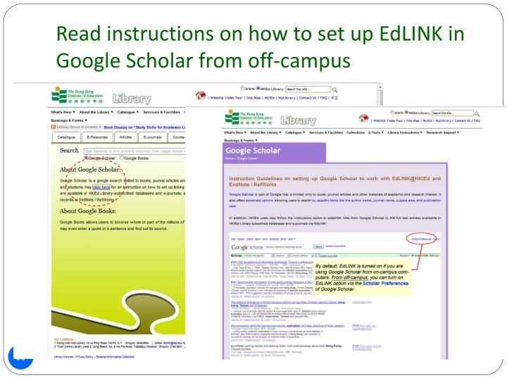 Read instructions on how to set up EdLINK in Google Scholar from off-campus