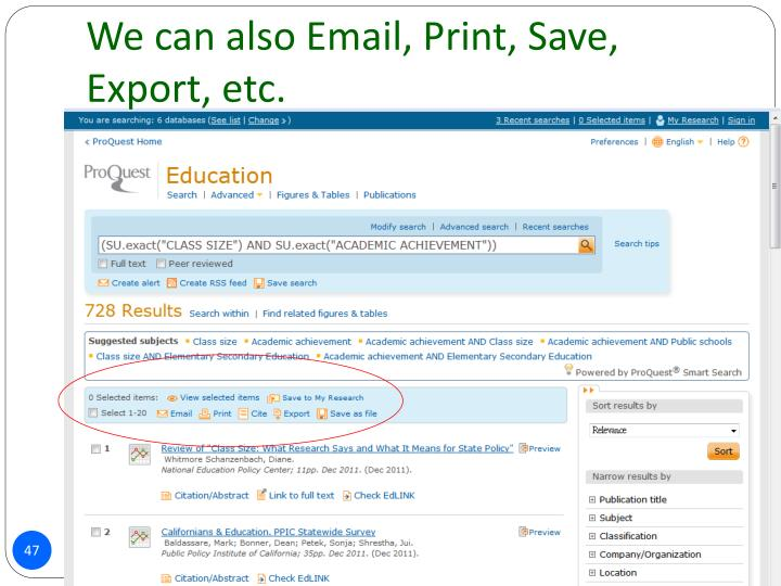 We can also Email, Print, Save, Export, etc.