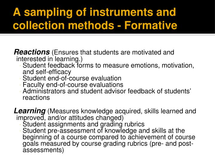 A sampling of instruments and collection methods - Formative