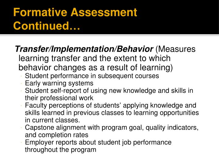 Formative Assessment Continued…