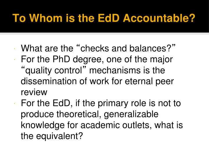 To Whom is the EdD Accountable?