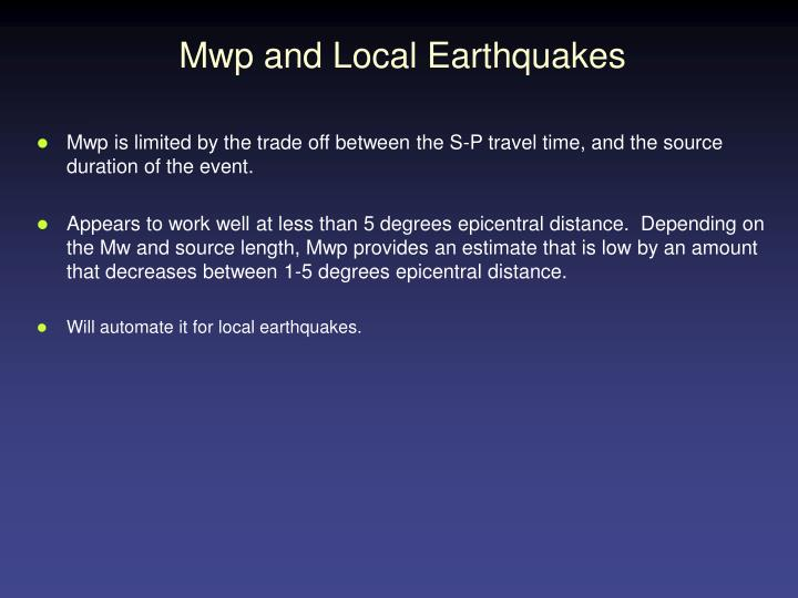 Mwp and Local Earthquakes
