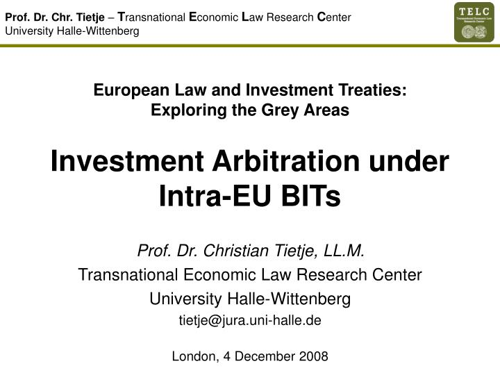 European law and investment treaties exploring the grey areas