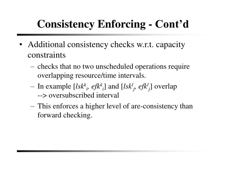 Consistency Enforcing - Cont'd