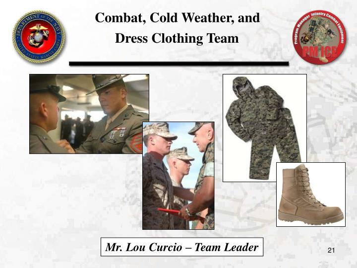 Combat, Cold Weather, and