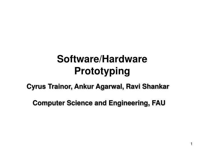 Software hardware prototyping