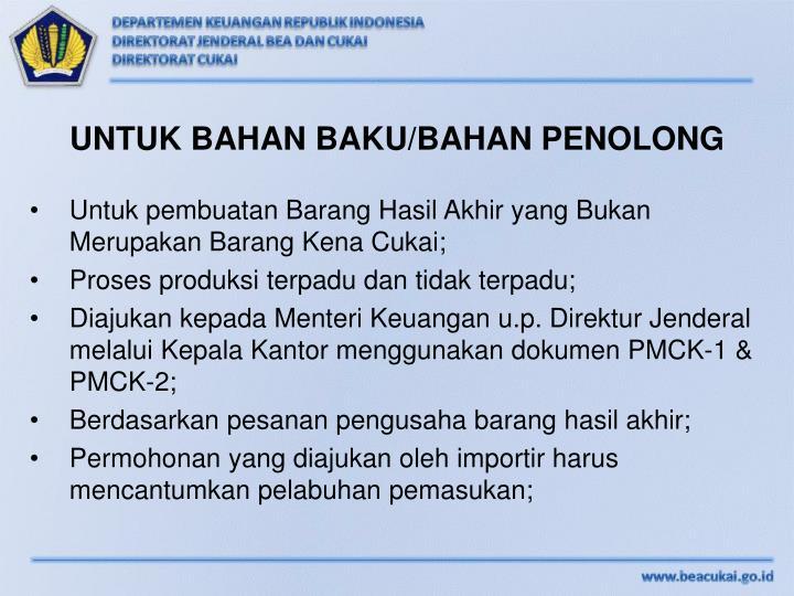 UNTUK BAHAN BAKU/BAHAN PENOLONG
