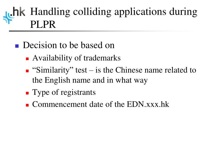 Handling colliding applications during PLPR