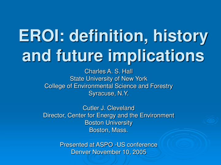 Eroi definition history and future implications
