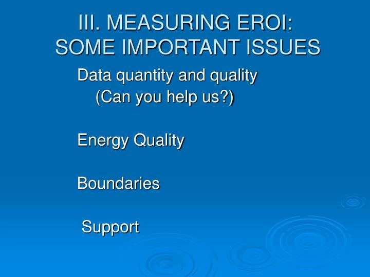 III. MEASURING EROI:
