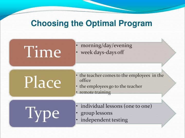 Choosing the Optimal Program