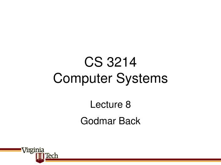 CS 3214