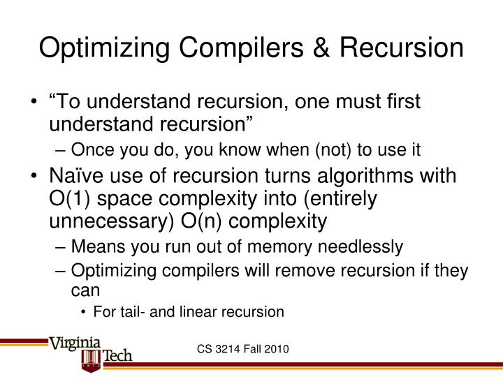 Optimizing Compilers & Recursion