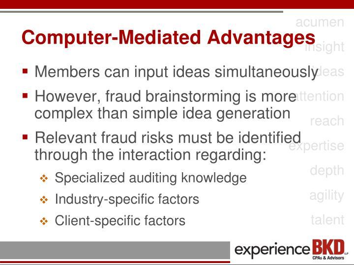 Computer-Mediated Advantages