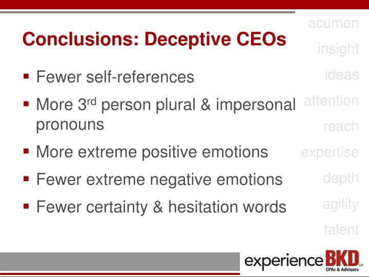 Conclusions: Deceptive CEOs