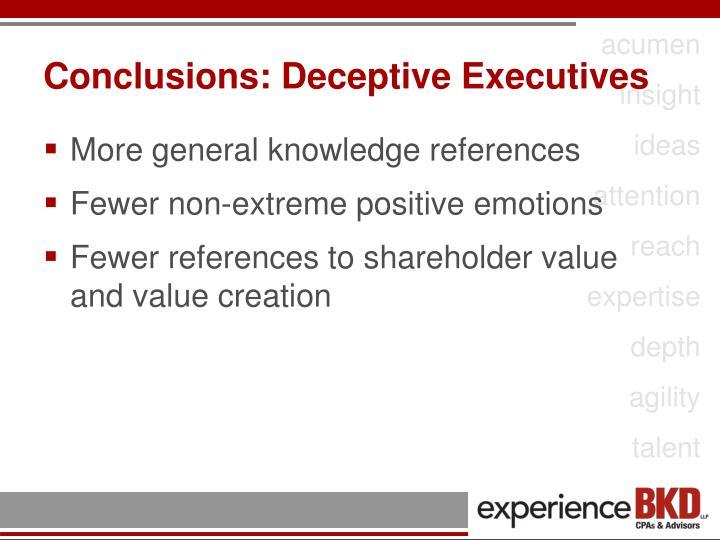 Conclusions: Deceptive Executives