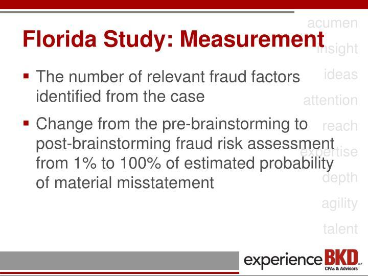 Florida Study: Measurement