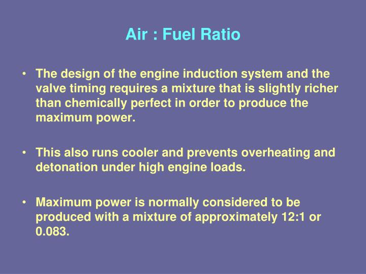 Air : Fuel Ratio