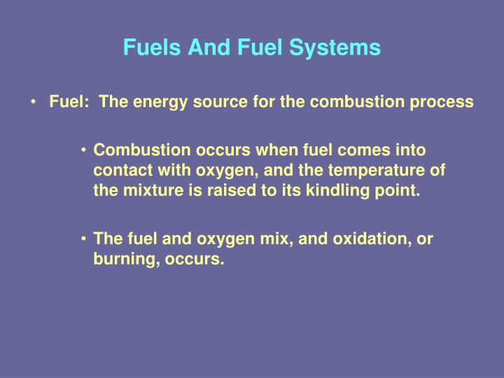 Fuels and fuel systems