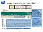how do i customize my report data