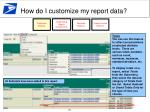 how do i customize my report data1