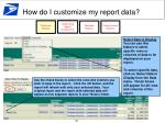 how do i customize my report data5