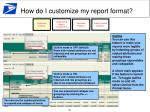 how do i customize my report format3