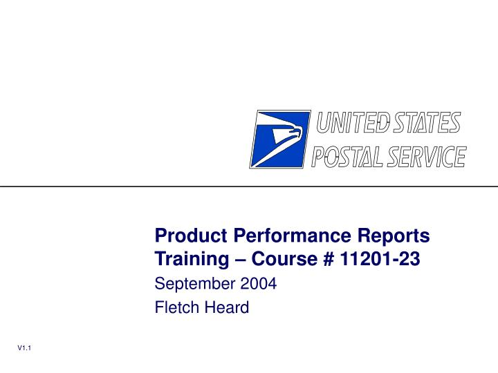 product performance reports training course 11201 23