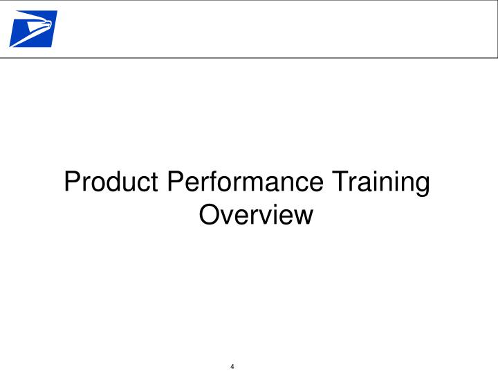 Product Performance Training Overview