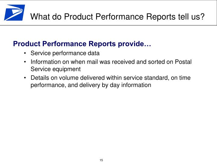Product Performance Reports provide…