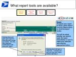 what report tools are available2