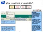 what report tools are available4
