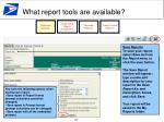 what report tools are available6