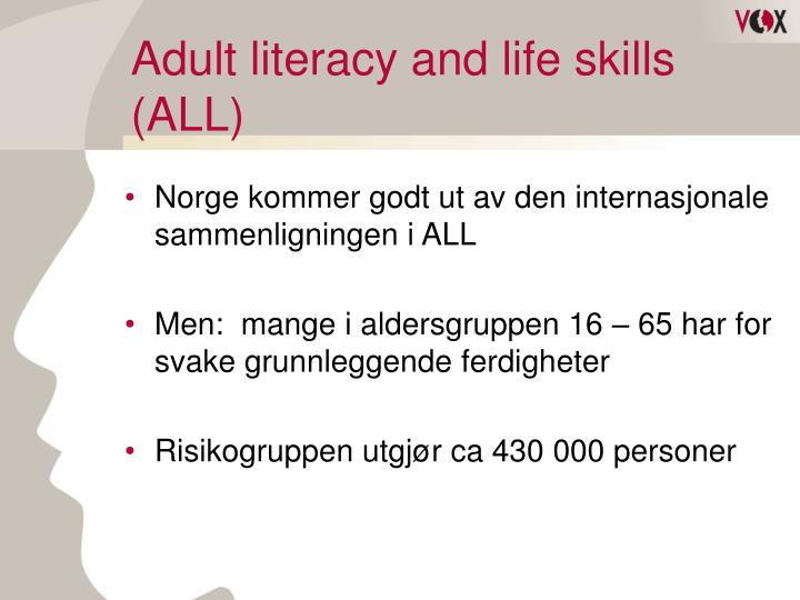 Adult literacy and life skills (ALL)