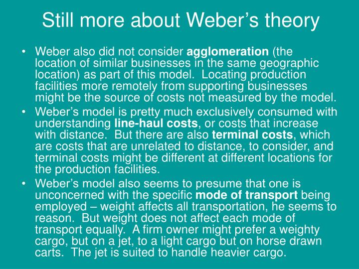 Still more about Weber's theory