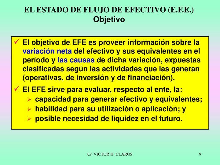 EL ESTADO DE FLUJO DE EFECTIVO (E.F.E.)
