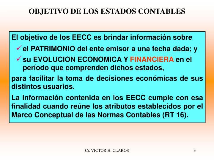 OBJETIVO DE LOS ESTADOS CONTABLES