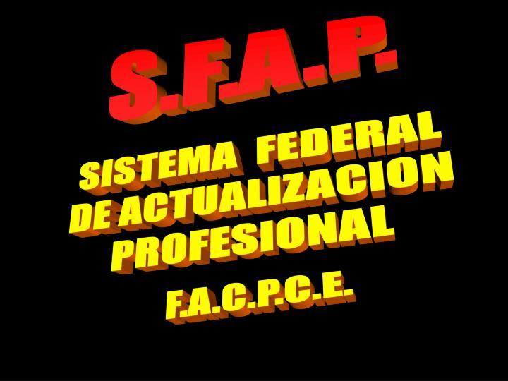 S.F.A.P.