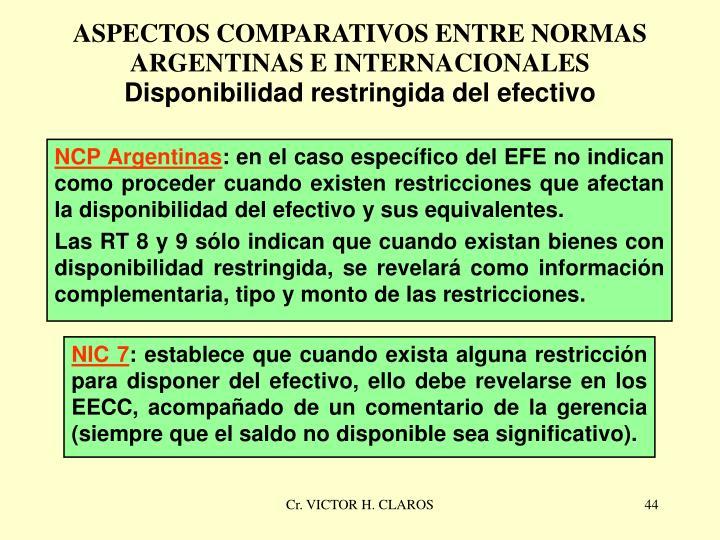 ASPECTOS COMPARATIVOS ENTRE NORMAS ARGENTINAS E INTERNACIONALES