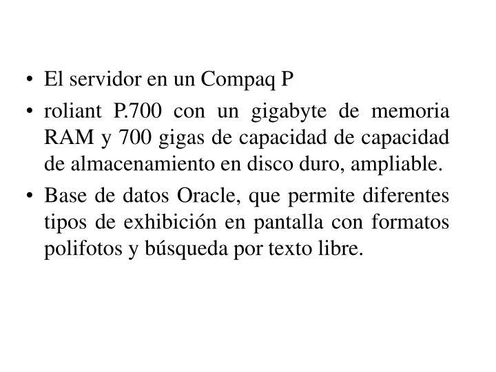 El servidor en un Compaq P