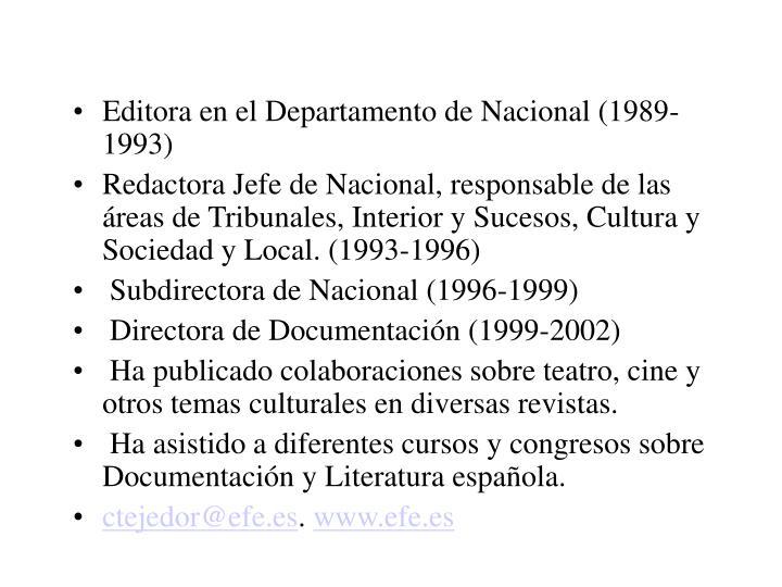 Editora en el Departamento de Nacional (1989-1993)